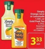 Simply Orange Juice or Lemonade 1.54 L or Gold Peak Tea 1.75 L