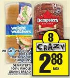 Weight Watchers Bread - Tortillas Or Thin Buns Or Dempster's 100% Whole Grains Bread