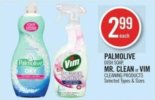 Palmolive Dish Soap - Mr. Clean or Vim Cleaning Products