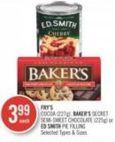 Fry's Cocoa (227g) - Baker's Secret Semi-sweet Chocolate (225g) or Ed Smith Pie Filling