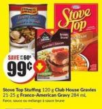 Stove Top Stuffing 120 g Club House Gravies 21-25 g Franco-american Gravy 284 mL