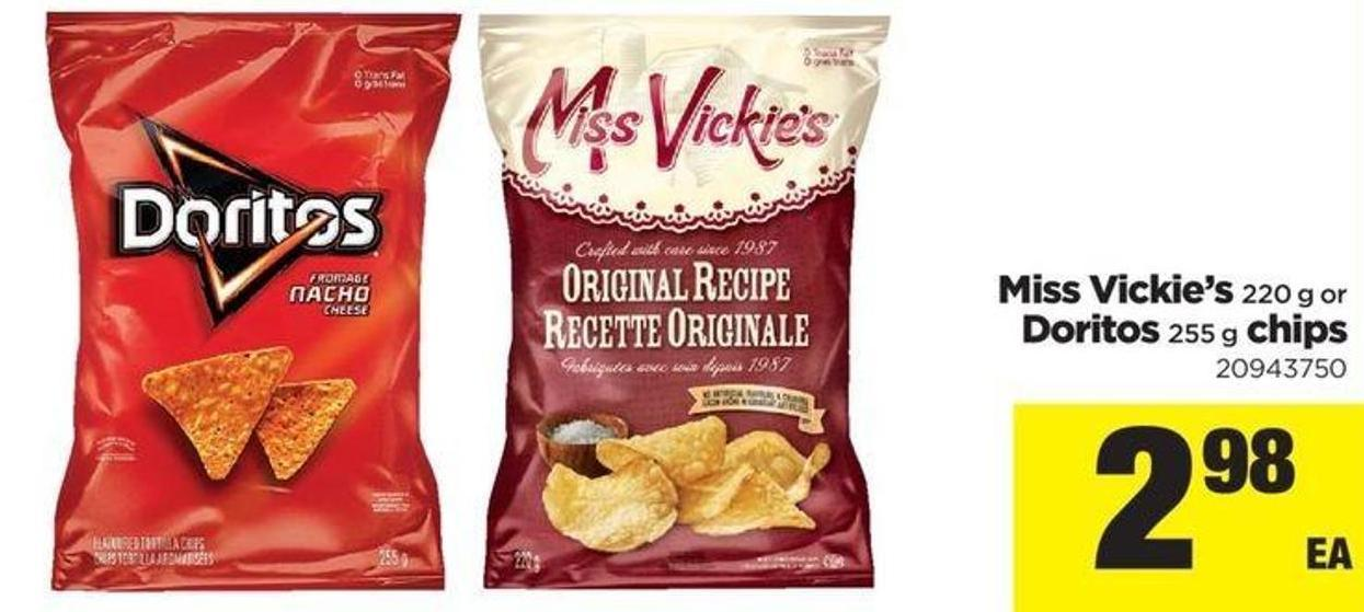 Miss Vickie's - 220 G Or Doritos - 255 G Chips