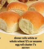 Dinner Rolls White Or Whole Wheat - 12's Or Sesame Egg Roll Cluster - 7's