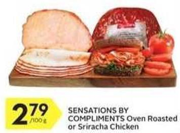 Sensations By Compliments Oven Roasted or Sriracha Chicken
