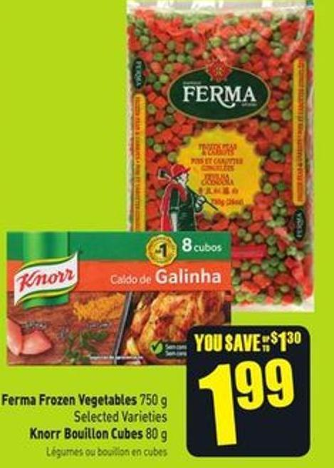 Ferma Frozen Vegetables 750 g Selected Varieties Knorr Bouillon Cubes 80 g