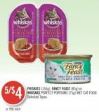 Friskies (156g) - Fancy Feast (85g) or Whiskas Perfect Portions (75g) Wet Cat Food