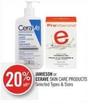 Jamieson or Cerave Skin Care Products