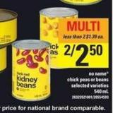 No Name Chick Peas Or Beans - 540 mL