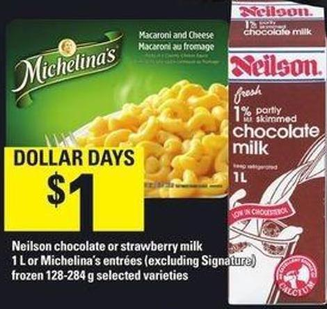 Neilson Chocolate Or Strawberry Milk 1 L Or Michelina's Entrées (Excluding Signature) Frozen 128-284 G