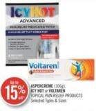 Aspercreme - Icy Hot or Voltaren Topical Pain Relief Products (106g)