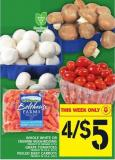 Whole White Or Cremini Mushrooms Or Grape Tomatoes Or Peeled Baby Carrots