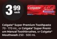 Colgate Super Premium Toothpaste - 70 - 170 Ml - Or Colgate Super Premium Manual Toothbrushes - Or Colgate Mouthwash - 250 - 500 Ml