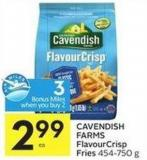 Cavendish Farms Flavourcrisp Fries 454-750 g - 3 Air Miles Bonus Miles