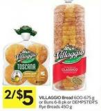 Villaggio Bread 600-675 g or Buns 6-8 Pk or Dempster's Rye Breads 450 g