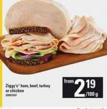 Ziggy's Ham - Beef - Turkey Or Chicken