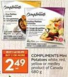 Compliments Mini Potatoes White - Red - Yellow or Medley Product of Canada 680 g