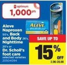 Aleve Naproxen - 50's - Back And Body - 26's - Nighttime - 20's Or Dr. Scholl's Foot Care
