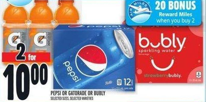 Pepsi Or Gatorade Or Bubly