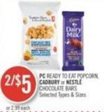 PC Ready To Eat Popcorn - Cadbury or Nestlé Chocolate Bars