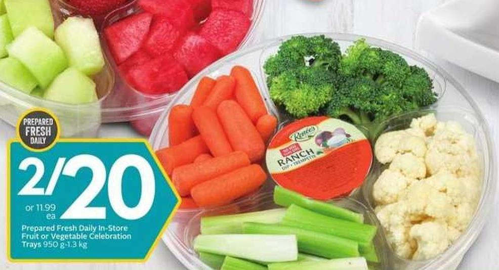 Prepared Fresh Daily In-store Fruit or Vegetable Celebration Trays