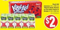 Kool-aid Jammers 10 X 180 mL Minute Maid - Nestea or Five Alive Juices or Drinks 8-10 X 200 mL