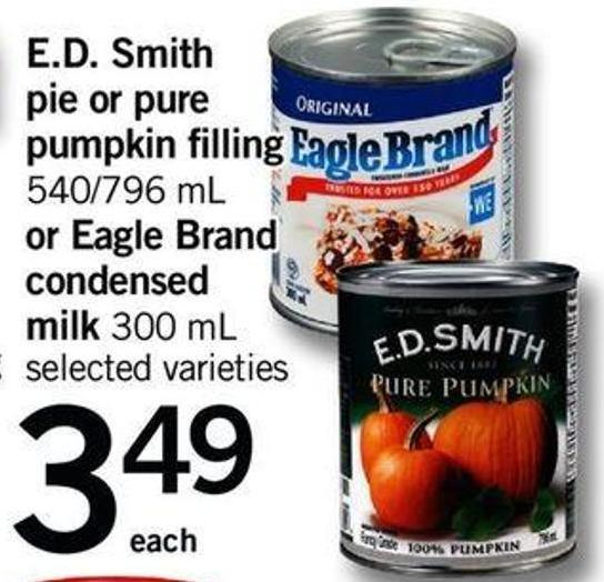 E.d. Smith Pie Or Pure Pumpkin Filling - 540/796 Ml Or Eagle Brand Condensed Milk - 300 Ml