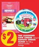 The Laughing Cow Cheese - 133 g or Saputo Cheese Slices - 90/100 g