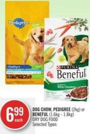 Dog Chow - Pedigree (2kg) or Beneful (1.6kg - 1.8kg) Dry Dog Food