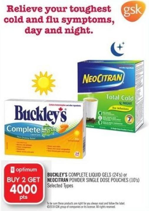 Buckley's Complete Liquid Gels (24's) or Neocitran Powder Single Dose Pouches (10's)