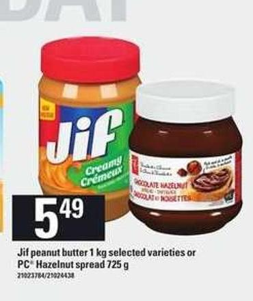 Jif Peanut Butter 1 Kg Or PC Hazelnut Spread 725 G