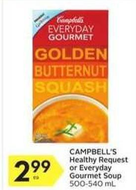 Campbell's Healthy Request or Everyday Gourmet Soup