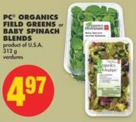 PC Organics Field Greens or Baby Spinach Blends - 312 g