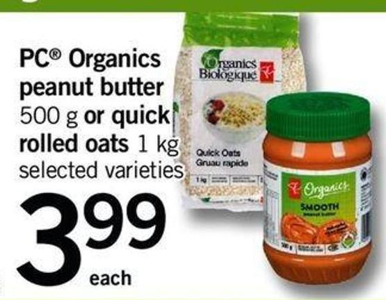PC Organics Peanut Butter - 500 G Or Quick Rolled Oats - 1 Kg