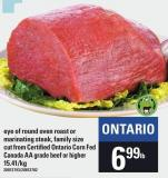 Eye Of Round Oven Roast Or Marinating Steak - Family Size Cut From Certified Ontario Corn Fed Canada Aa Grade Beef Or Higher