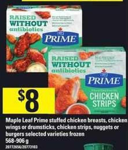Maple Leaf Prime Stuffed Chicken Breasts - Chicken Wings Or Drumsticks - Chicken Strips - Nuggets Or Burgers - 568-906 G