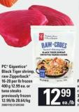 PC Gigantico Black Tiger Shrimp - Raw Zipperback 16-20 Per Lb 400 G Or Tuna Steaks