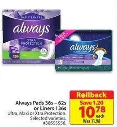 Always Pads 36s – 62s or Liners 136s