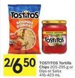 Tostitos Tortilla Chips 205-295 g or Dips or Salsa 416-423 mL