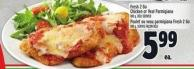 Fresh 2 Go Chicken or Veal Parmigiana