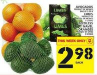 Avocados Or Limes Or Seedless Navel Oranges