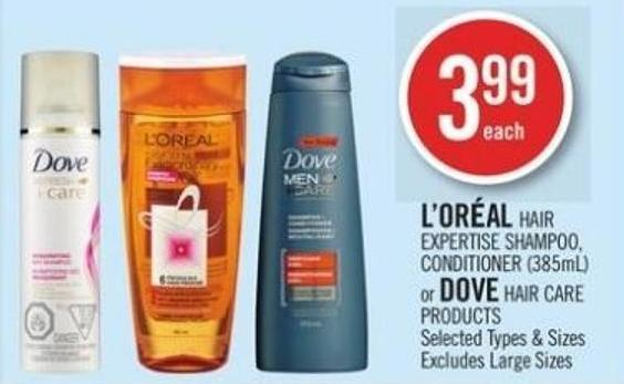 L'oréal Hair Expertise Shampoo - Conditioner or Dove Hair Care Products