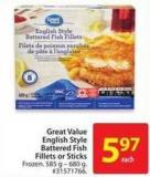 Great Value English Style Battered Fillets or Sticks