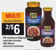 VH Cooking Or Dipping Sauces - 296-450 mL