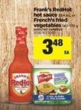 Frank's Redhot Hot Sauce - 354 Ml Or French's Fried Vegetables - 140-170 G