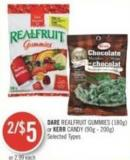 Dare Realfruit Gummies (180g) or Kerr Candy (90g - 200g)