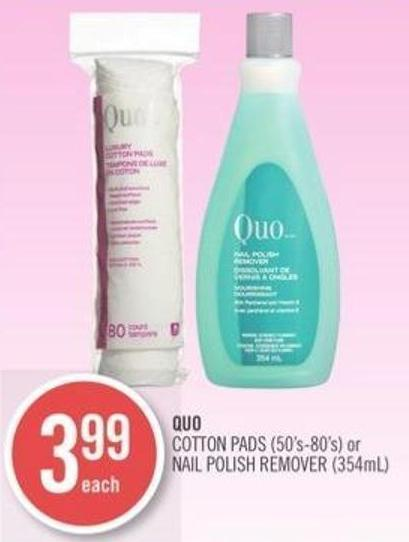 Quo Cotton Pads (50's-80's) or Nail Polish Remover (354ml)