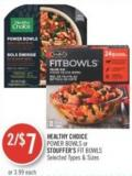 Healthy Choice Power Bowls or Stouffer's Fit Bowls
