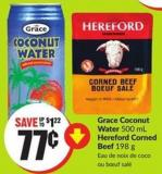 Grace Coconut Water 500 mL Hereford Corned Beef 198 g