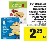 PC Organics Or Gerber Graduates Snacks - Heinz Cereal Bars Or Mum-mum Rice Rusks - 42-192 g