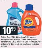 Tide Or Gain 2.04-2.95 L Or Ivory 1.47 L Laundry Detergent - PODS Or Flings 23-40's - Downy Fabric Softener2.45-3.06 L - Bounce Or Gain Sheets 200-240's Or Downy Or Gain Beads 422 G